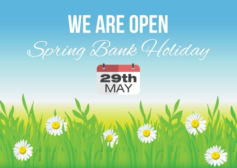 Spring Bank Holiday Opening